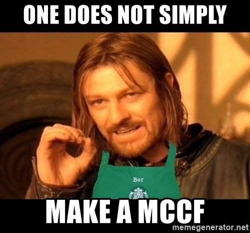 Barista Boromir - one does not simply make a mccf