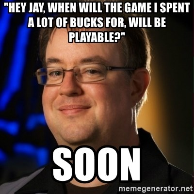 """Jay Wilson Diablo 3 - """"hey jay, when will the game i spent a lot of bucks for, will be playable?"""" soon"""