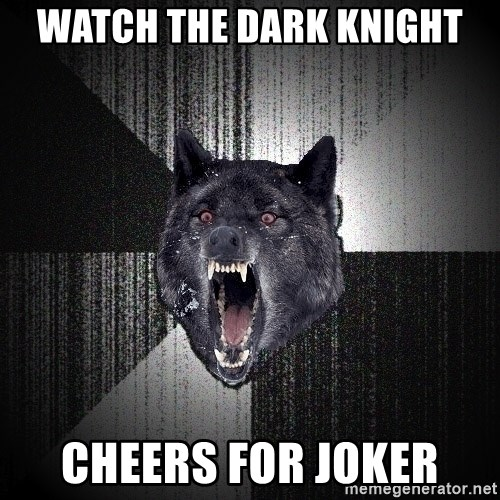 Insanity Wolf - watch the dark knight cheers for joker