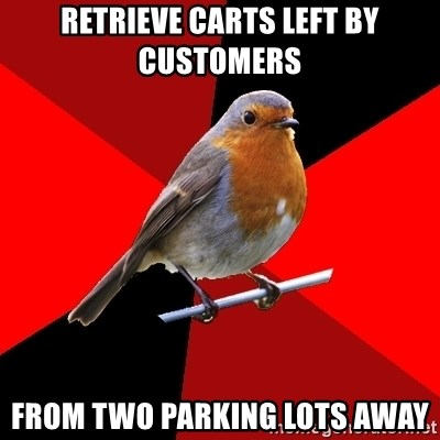 Retail Robin - retrieve carts left by customers from two parking lots away