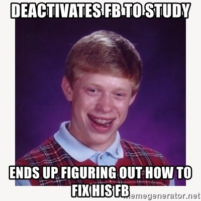 nerdy kid lolz - deactivates fb to study ends up figuring out how to fix his fb