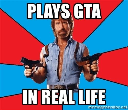 Chuck Norris  - PlayS gta In real life