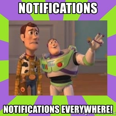 X, X Everywhere  - Notifications notifications everywhere!