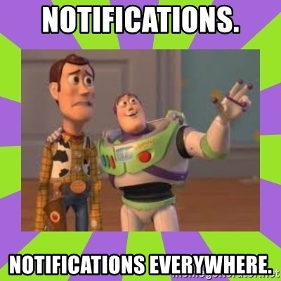 X, X Everywhere  - notifications. notifications everywhere.