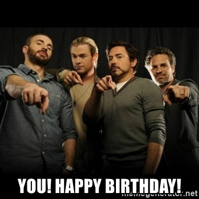avengers pointing - YOU! HAPPY BIRTHDAY!