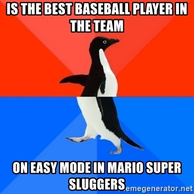 Socially Awesome Awkward Penguin - Is the best baseball player in the team on easy mode in mario super sluggers