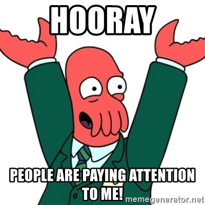 Buisness Zoidberg - Hooray People are Paying Attention to me!