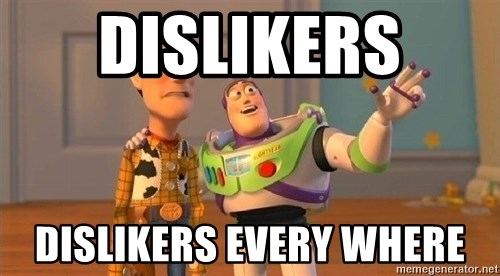 Consequences Toy Story - dislikers  dislikers every where