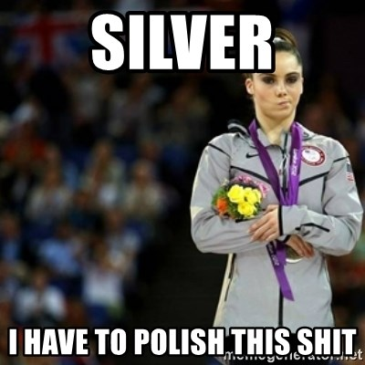 unimpressed McKayla Maroney 2 - Silver i have to polish this shit