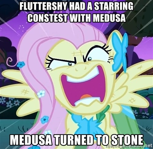 angry-fluttershy - fluttershy had a starring constest with medusa medusa turned to stone
