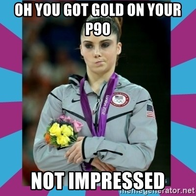 Makayla Maroney  - oh you got gold on your p90 not impressed