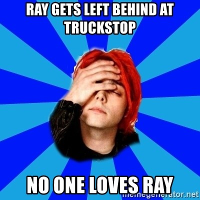 imforig - Ray gets left behind at truckstop no one loves ray