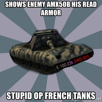 TERRIBLE E-100 DRIVER - shows enemy AMX50B his read armor stupid OP french tanks