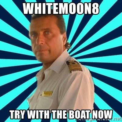 Francseco Schettino - WHITEMOON8 TRY WITH THE BOAT NOW