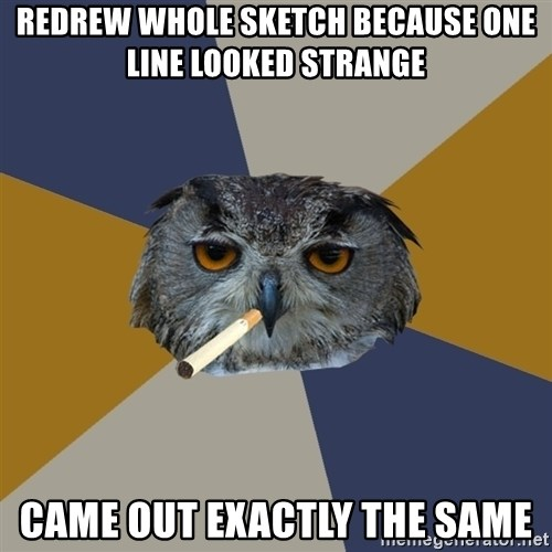 Art Student Owl - redrew whole sketch because one line looked strange came out exactly the same
