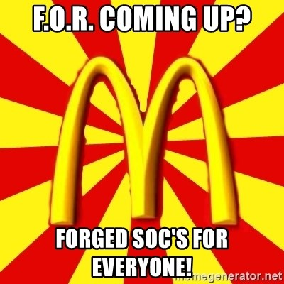 McDonalds Peeves - F.O.R. COMING UP? Forged soc'S for everyone!
