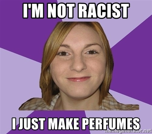 Generic Fugly Homely Girl - i'm not racist i just make perfumes