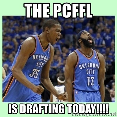 durant harden - The pcffl is drafting today!!!!