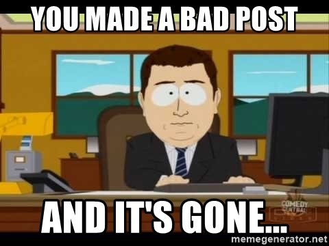 south park aand it's gone - You made a bad post and it's gone...