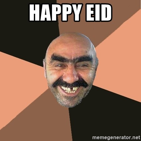 Provincial Man - happy eid