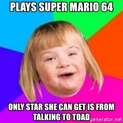 I can count to potato - PLAYS SUPER MARIO 64 ONLY STAR SHE CAN GET IS FROM TALKING TO TOAD