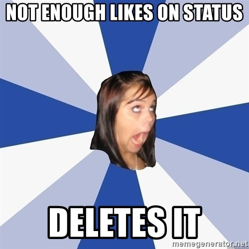 Annoying Facebook Girl - Not enough likes on status deletes it