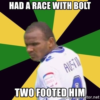 Rodolph Austin - had a race with bolt two footed him