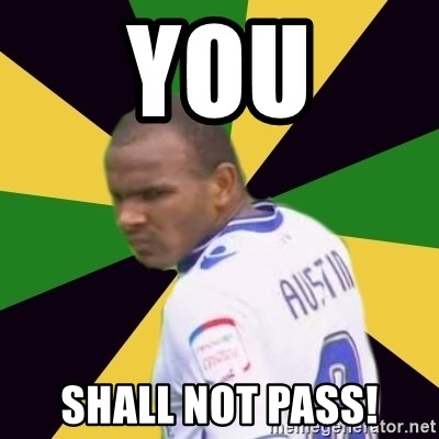 Rodolph Austin - YOU Shall not pass!