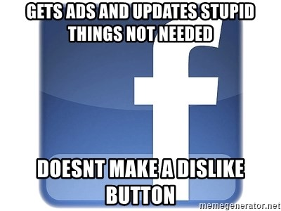 Facebook Logo - Gets ads and updates stupid things not needed doesnt make a dislike button