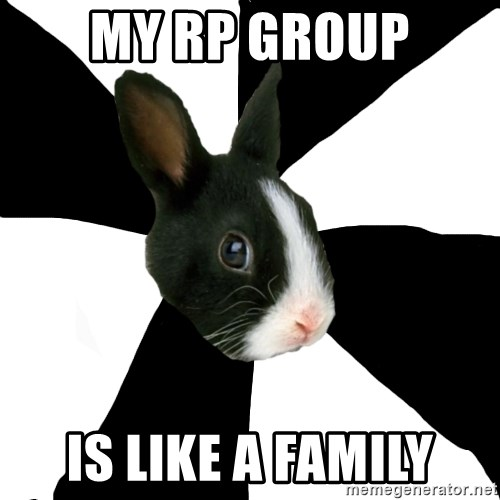 Roleplaying Rabbit - MY rp group is like a family