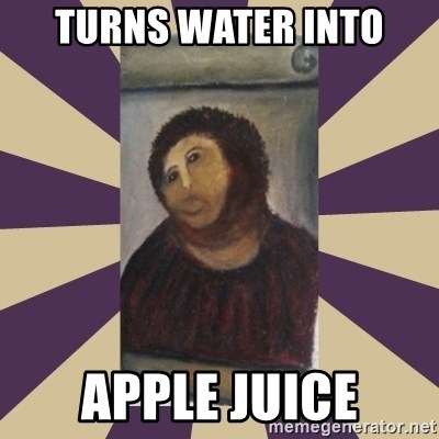 Retouched Ecce Homo - Turns Water into Apple Juice