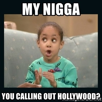 Raven Symone - My Nigga You Calling Out Hollywood?