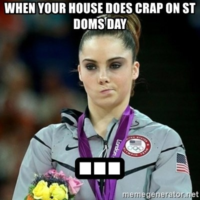 Not Impressed McKayla - WHEN YOUR HOUSE DOES CRAP ON ST DOMS DAY ...