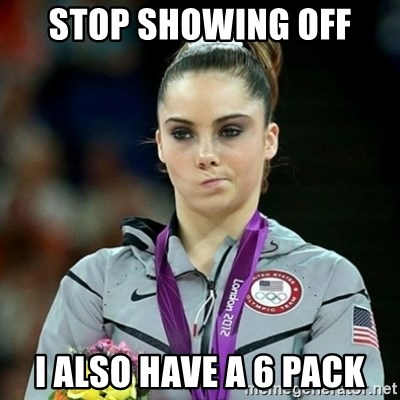 Not Impressed McKayla - STOP SHOWING OFF I ALSO HAVE A 6 PACK