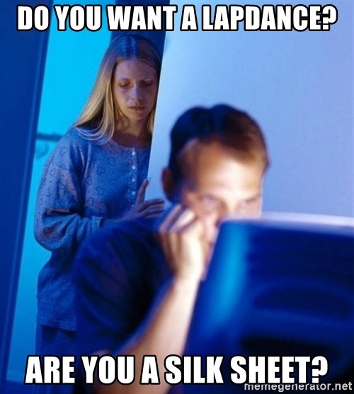 Redditors Wife - Do you want a lapdance? Are you a silk sheet?