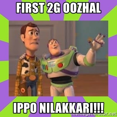 X, X Everywhere  - First 2g oozhal ippo nilakkari!!!