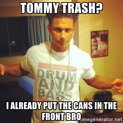 Drum And Bass Guy - Tommy Trash? I already put the cans in the front bro