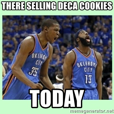 durant harden - THERE SELLING DECA COOKIES TODAY