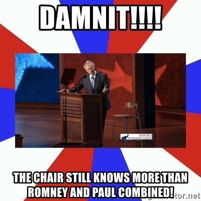 Invisible Obama - Damnit!!!! the chair still knows more than Romney and paul combined!