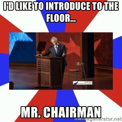 Invisible Obama - I'd like to introduce to the floor... Mr. Chairman