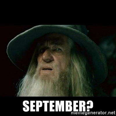 no memory gandalf - september?