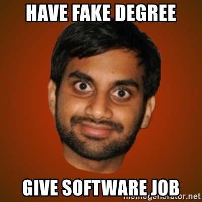 Generic Indian Guy - have fake degree give software job