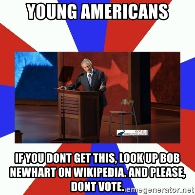 Invisible Obama - young americans if you dont get this, look up bob newhart on wikipedia. and please, dont vote.