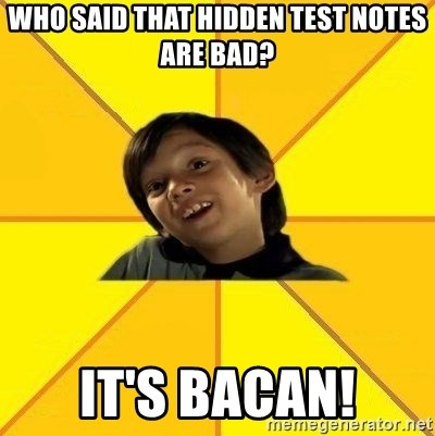 es bakans - who said that hidden test notes are bad? it's bacan!