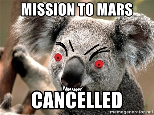 Abortion Koala - Mission to mars cancelled