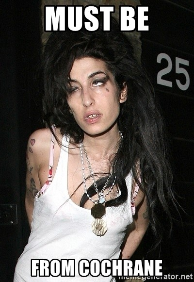 Amy Winehouse - must be from cochrane