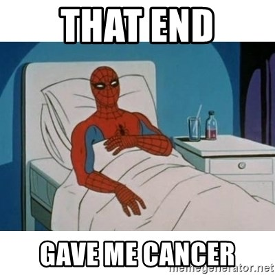 SpiderMan Cancer - That end gave me cancer