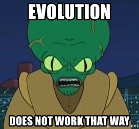 Morbo - evolution does not work that way