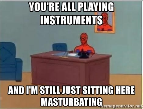 Spiderman Desk - You're all playing instruments and I'm still just sitting here masturbating