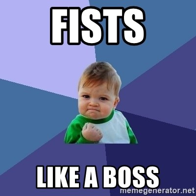 Success Kid - fists like a boss